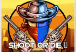 Shoot or Die 2